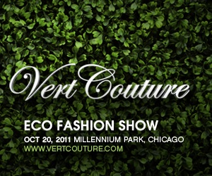 Fashion Focus 2011 Vert Couture Eco-Fashion Show and Benefit